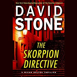 The Skorpion Directive: A Micah Dalton Thriller | [David Stone]
