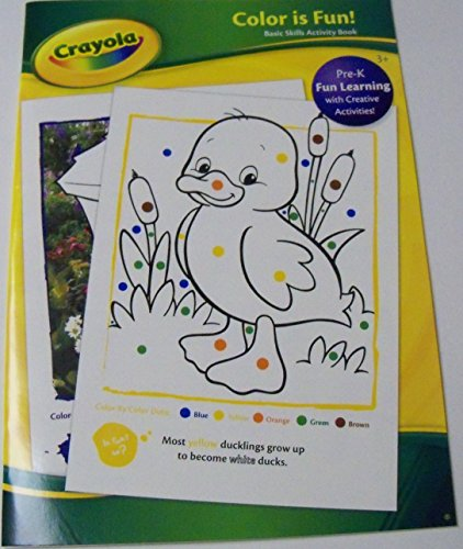 Crayola Educational Basic Skills Workbook ~ Color is Fun (2014; Duckling Cover; Pre-K) - 1