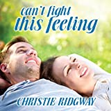 Can't Fight This Feeling: Cabin Fever Series #3