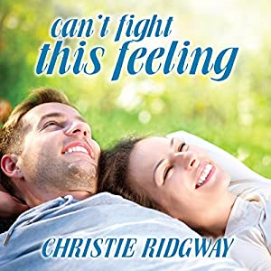 Can't Fight This Feeling Audiobook