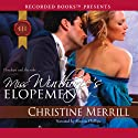 Miss Winthorpe's Elopement (       UNABRIDGED) by Christine Merrill Narrated by Simon Phillips