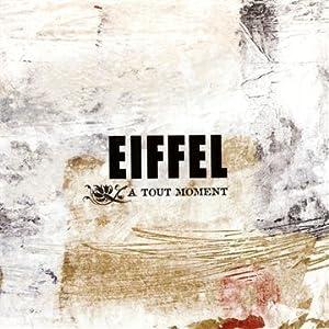 Eiffel - À tout moment