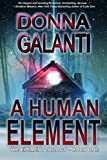 A Human Element (The Element Trilogy) (Volume 1)