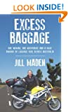 Excess Baggage: One woman, one motorbike and a huge amount of luggage ride across Australia