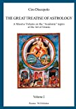 Ciro Discepolo The Great Treatise of Astrology: A Massive Volume on the