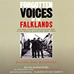 Forgotten Voices of the Falklands | Hugh McManners