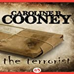 The Terrorist | Caroline B. Cooney