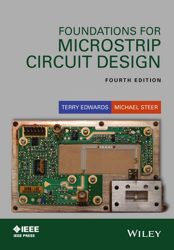 Foundations for Microstrip Circuit Design (Wiley - IEEE) by Wiley