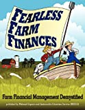 img - for Fearless Farm Finances: Farm Financial Management Demystified book / textbook / text book