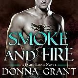 Smoke and Fire: Dark Kings, Book 9