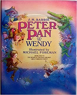Peter Pan & Wendy: Amazon.co.uk: J. M. Barrie, Michael ...