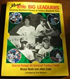 More Little Big Leaguers: Amazing Boyhood Stories of Today's Baseball Stars (067173394X) by Bruce Nash