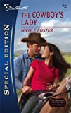 img - for The Cowboy's Lady (Silhouette Special Edition) book / textbook / text book
