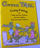 Gator Tales: Going on an Adventure