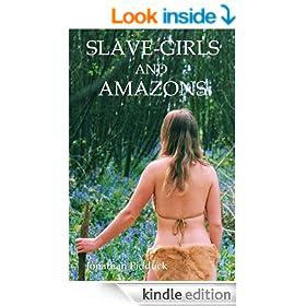 Slave-Girls and Amazons: humorous fantasy