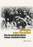 Denkwürdigkeiten eines Antisemiten: Ein Roman in fünf Erzählungen (1979) (Bukowiner Literaturlandschaft)