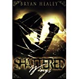 Shattered Wingsdi Bryan Healey
