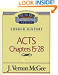 Acts II: Church History (Acts 15-28)...