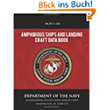 Amphibious Ships and Landing Craft Data Book