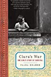 img - for Clara's War: One Girl's Story of Survival book / textbook / text book