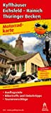 Motorradkarte Kyffh�user - Eichsfeld - Hainich - Th�ringer Becken: 1:150000. Mit Tourenvorschl�gen, Ausflugszielen, Einkehr- & Freizeittipps, reissfest, wetterfest, GPS-genau