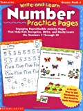 img - for Write-and-Learn Number Practice Pages: Engaging Reproducible Activity Pages That Help Kids Recognize, Write, and Really Learn the Numbers 1 Through 30 book / textbook / text book