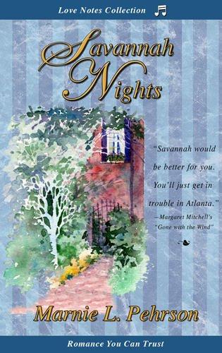 Savannah Nights (Love Notes), Marnie L. Pehrson