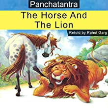 The Horse and the Lion Audiobook by Rahul Garg Narrated by Prachi Garg