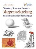 Workshop Kunst und Gestalten: Mappenvorbereitung. Für gestalterisch-künstlerische Studiengänge