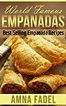 World Famous Empanadas: Best Selling...