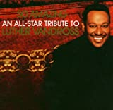 Luther Vandross So Amazing: An All-Star Tribute To Luther Vandross