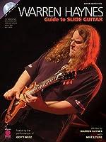 Warren Haynes Guide To The Slide Guitar Gtr Book/Cd