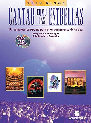 Cantar Como las Estrellas: Spanish Language Edition (Book & 2 CDs) (Spanish Edition)