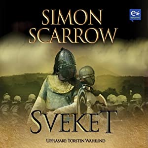 Sveket [Betrayal] | [Simon Scarrow]