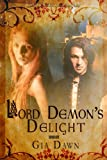 Lord Demon's Delight: Demons of Dunmore, Book 1