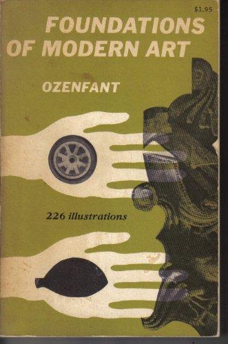 Foundations of Modern Art / 256 Illustrations, Ozenfant, Amedee