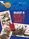 Acts of Bravery in WWI (National Archives) (Beyond the Call of Duty)