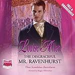 The Disgraceful Mr. Ravenhurst | Louise Allen