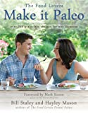 img - for Make it Paleo: Over 200 Grain Free Recipes For Any Occasion book / textbook / text book