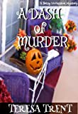 A Dash of Murder (Pecan Bayou Series)