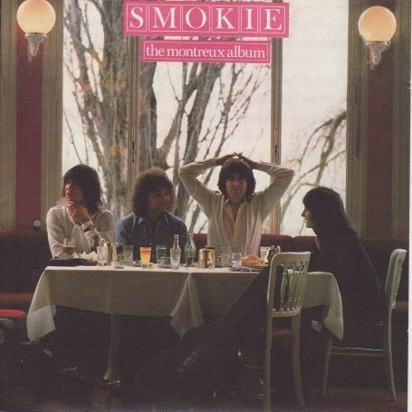 SMOKIE - The Montreux Album (+ 2 Bonustracks) - Zortam Music