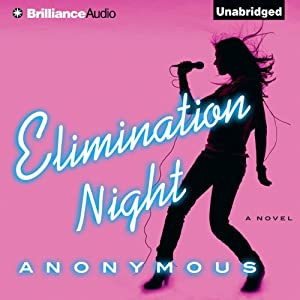 Elimination Night: A Novel | [AnonCorp.]