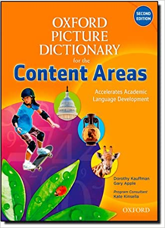 Oxford Picture Dictionary for the Content Areas English Dictionary (Oxford Picture Dictionary for the Content Areas 2e)