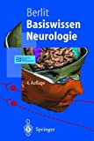 img - for Basiswissen Neurologie (Springer-Lehrbuch) (German Edition) book / textbook / text book