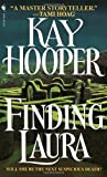 Finding Laura (0553571850) by Kay Hooper
