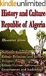 History and Culture of Algeria: Natio...