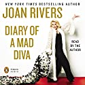 Diary of a Mad Diva Audiobook by Joan Rivers Narrated by Joan Rivers