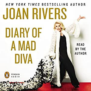 Diary of a Mad Diva | [Joan Rivers]