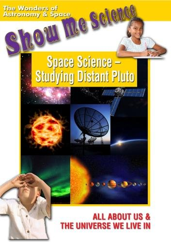 Show Me Science: Astronomy & Space - Space Science - Studying Distant Pluto