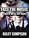 Face the Music - A Men of Metal Gay S...